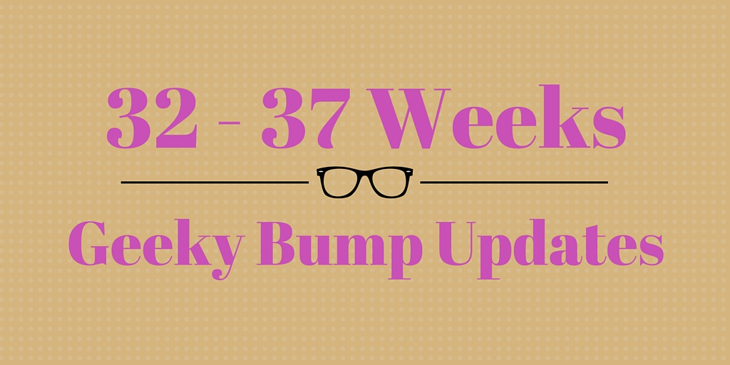 32-37 weeks - bump updates